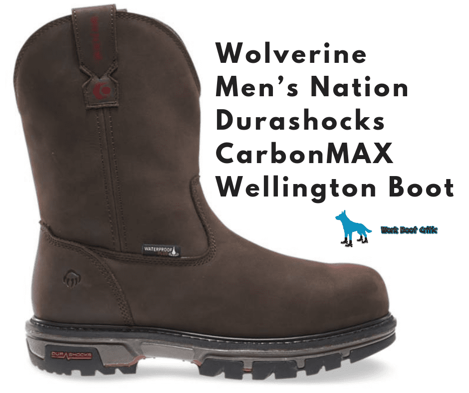 Wolverine Men's Nation Durashocks CarbonMAX Wellington Boot Review
